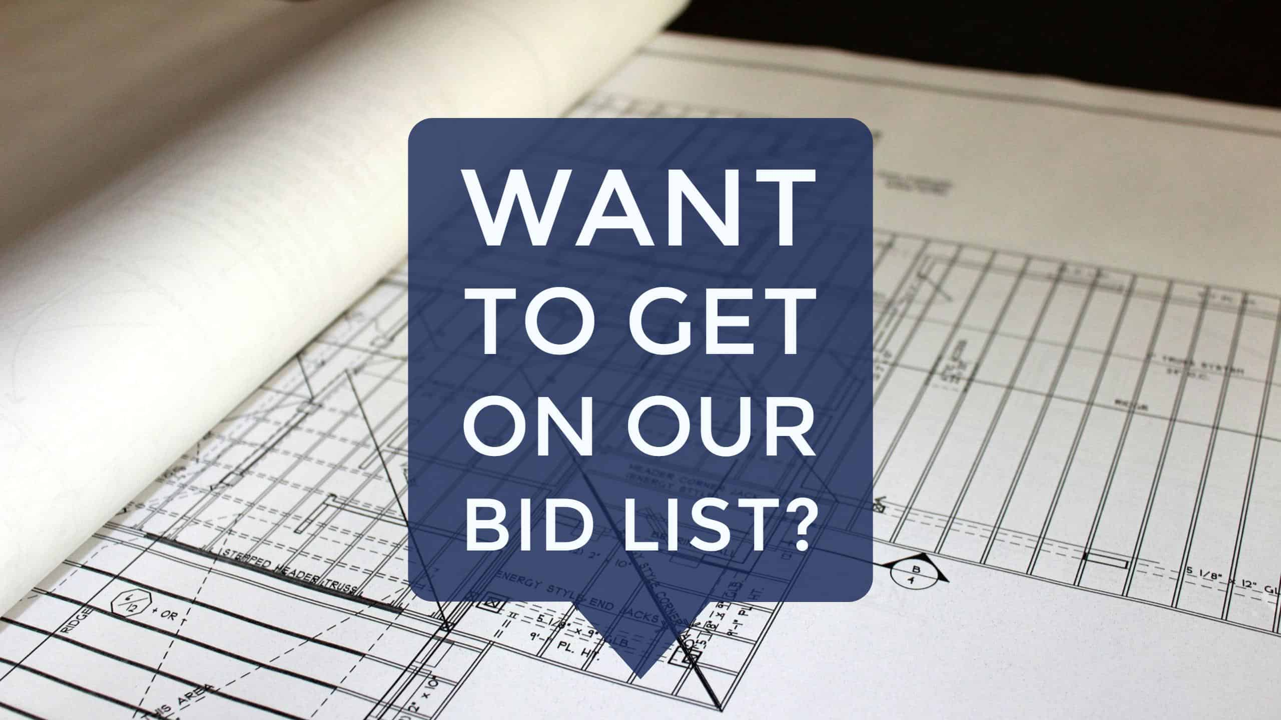 Want To Get On Our Bid List Bay To Bay Properties